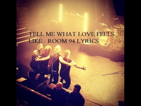 Tekst piosenki Room 94 - Tell me what love feels like po polsku