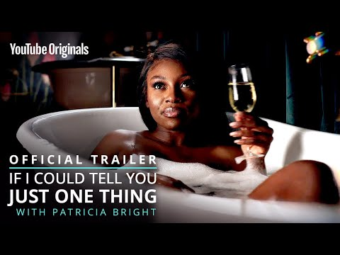 If I Could Tell You Just One Thing | Official Trailer | YouTube Originals