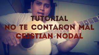 Cristian Nodal - No te contaron mal Tutorial Guitarra