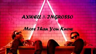 Lirik dan terjemahan More than you know Axwell   Ingrosso cover by j fla