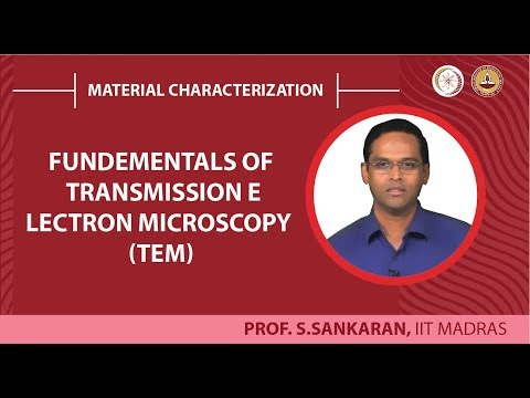 Fundementals of Transmission Electron Microscopy (TEM)