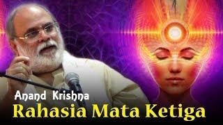 Video Rahasia Mata Ketiga | Anand Krishna MP3, 3GP, MP4, WEBM, AVI, FLV November 2018