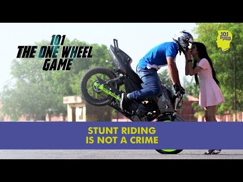 Stunt Riding Is Not A Crime | One Wheel Game | Unique Stories from India