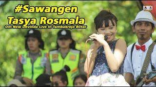 #Sawangen - Tasya Rosmala -  Om New Devinda Live In Tambakrejo Blitar
