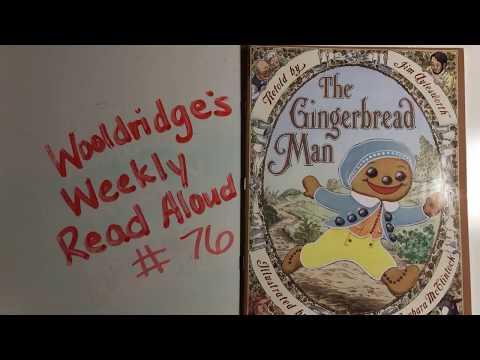 Wooldridge's Weekly Read Aloud: The Gingerbread Man