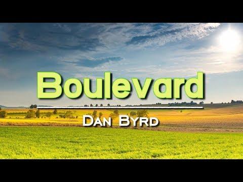 Boulevard - KARAOKE VERSION - As popularized by Dan Byrd