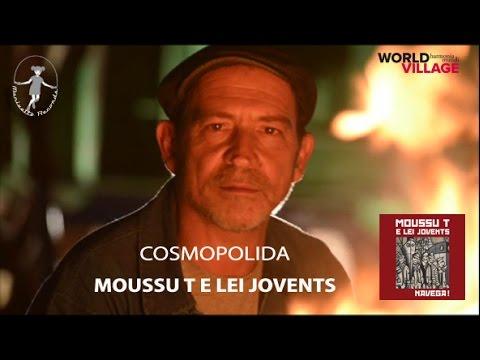 Moussu T e lei Jovents - Cosmopolida