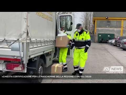 «CHIESTA CERTIFICAZIONE PER LE MASCHERINE DELLA REGIONE» | 06/04/2020
