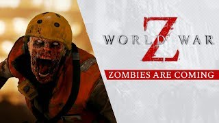 World War Z - Zombies are Coming Trailer
