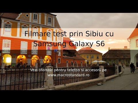 Filmare test cu Samsung Galaxy S6