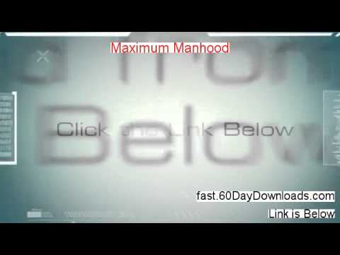 Maximum Manhood Review (Best 2014 product Review)