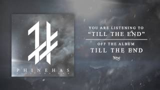 Download Lagu Phinehas - Till The End (Track Video) Mp3
