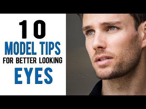 How To Have More Attractive Eyes | 10 Model Tips From Daniel Maritz