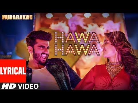 Hawa Hawa (Video Song) With Lyrics | Mubarakan | Anil Kapoor, Arjun Kapoor, Ileana D'Cruz, Athiya