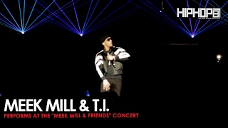 "Meek Mill Performs ""Rose Red (Remix) with T.I. at His Meek Mill and Friends Concert"
