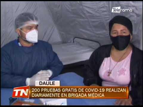 200 pruebas gratis de covid-19 realizan diariamente en brigada médica
