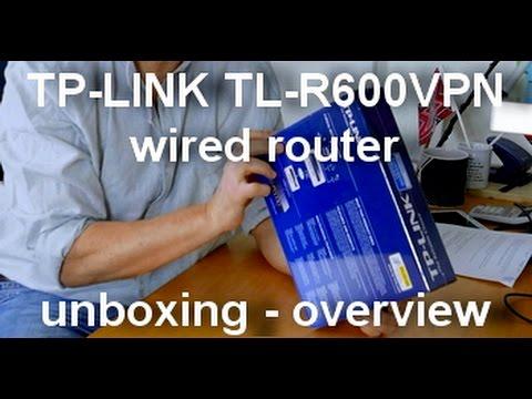 tp link r600vpn router unboxing