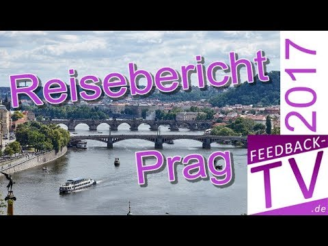 Reisebericht Prag 2017 (Teil 16 Urlaub und Autoreise Ts ...