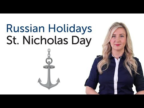 Learn Russian Holidays - St. Nicholas' day