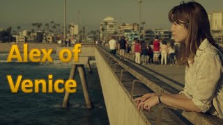 Nonton Alex of Venice Soundtrack | Raphael Lake - Speed of Light Film Subtitle Indonesia Streaming Movie Download