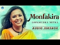 Lopamudra Mitra : Monfakira | Bangla New Songs 2017 | Bangla Folk Songs | BengaliHits