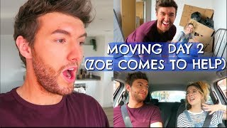 MOVING DAY 2 (ZOE COMES TO HELP)