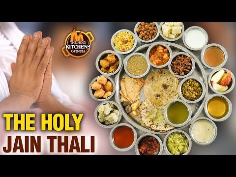 The Holy Jain Thali – Mahavir Sthanakvasi Jain Upashray – The Holy Kitchens Of India