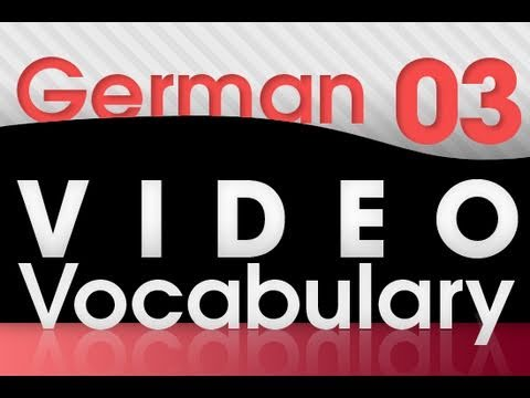 Deutsch lernen - Video Vocabulary # 3