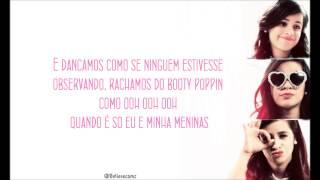 Fifth Harmony- Me and My Girls Tradução