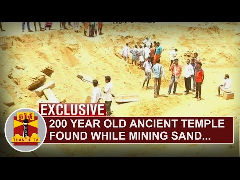 Exclusive--200-Year-Old-Ancient-Temple-found-while-mining-Sand-near-Pallikonda-Thanthi-TV