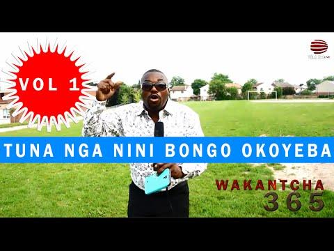 WAKANTCHA 365 – OLUKAKA MAKAMBO HEIN!!! OKO ZWA ( COMBAT ESILI / MUSIQUE EZONGI)