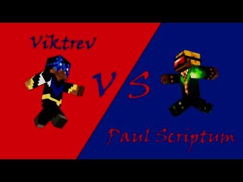 Viktrev vs Paul Scriptum