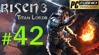 Video Risen 3 Titan Lords [PC] Walkthrough - Part 42 Gameplay No Commentary 1080p MP3, 3GP, MP4, WEBM, AVI, FLV Januari 2019