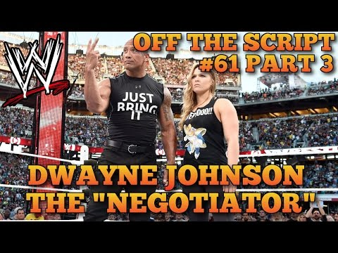 The Rock Convinced Dana White To Let Ronda Rousey Be Wrestlemania 31 | WWE Off The Script #61 Part 3