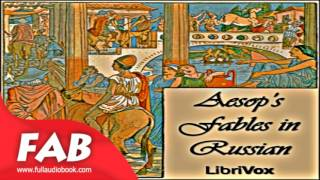 Aesops Fables in Russian Full Audiobook by AESOP by Myths, Legends & Fairy Tales