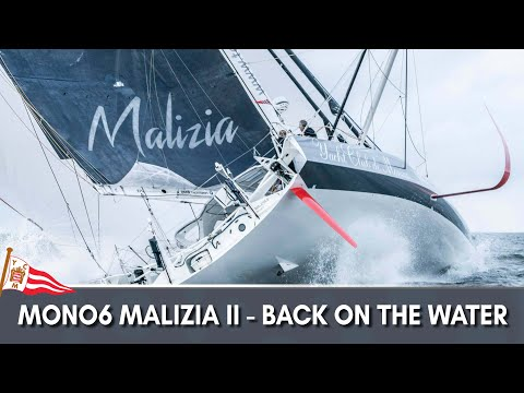 Mono60 Malizia II - Back on the water