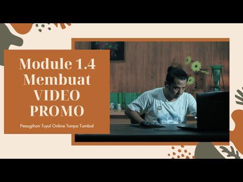 Membuat Video Promo Produk | Internet Marketing | Module 1.4
