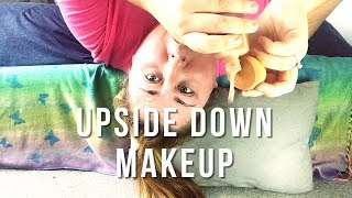 Doing My MakeUp UPSIDE DOWN! MakeUp Challenge
