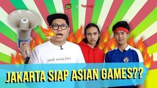 Video Duo Budjang - Jakarta Siap Asian Games??? MP3, 3GP, MP4, WEBM, AVI, FLV Agustus 2018