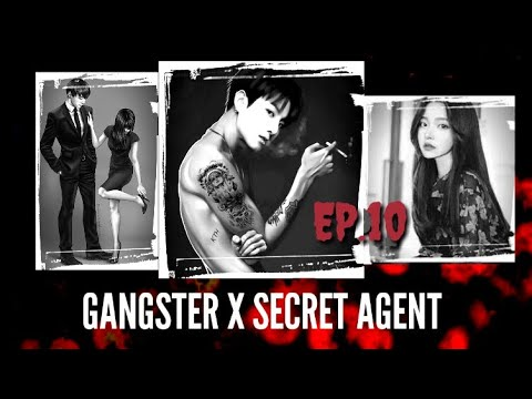 [JUNGKOOK FF] Gangster X Secret Agent [EP:10]