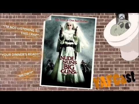 Nude Nuns With Big Guns - YAFCast #1