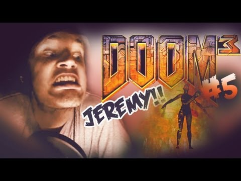PARANORMAL JEREMY IS BACK! - Doom 3 - Let's Play - Part 5