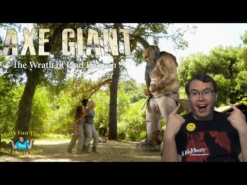 Axe Giant: The Wrath Of Paul Bunyan - Matt's Fun Time Bad Movie Show