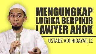 "Video Ustadz Adi Hidayat Ungkap Logika Berpikir Lawyer Ahok Soal ""Pakai"" Al-Maidah 51 MP3, 3GP, MP4, WEBM, AVI, FLV Mei 2019"