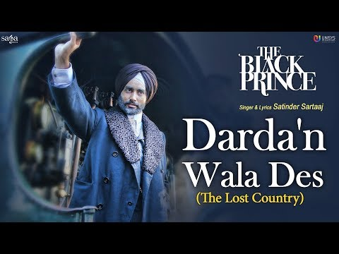 Video Satinder Sartaaj - Darda'n Wala Des (The Lost Country) | The Black Prince | New Punjabi Songs 2018 download in MP3, 3GP, MP4, WEBM, AVI, FLV January 2017