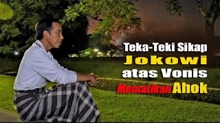 Video Membongkar Teka Teki Sikap Jokowi atas Vonis Mematikan Ahok MP3, 3GP, MP4, WEBM, AVI, FLV April 2019