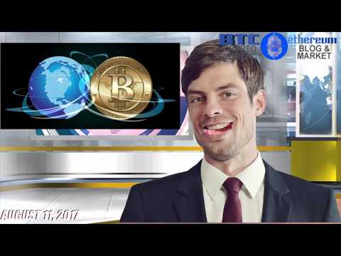 August 11, 2017 - Top Headlines - Cryptocurrency News - BTC Ethereum