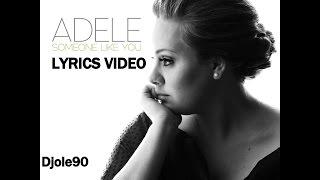 Video Adele - Someone Like You (Lyrics) MP3, 3GP, MP4, WEBM, AVI, FLV Agustus 2018