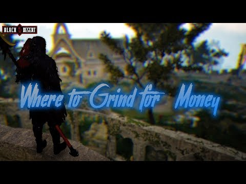 BDO - Where To Grind For Money