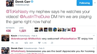 DEREK CARR TWEETED ME ON TWITTER